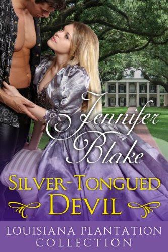 Silver-Tongued Devil (Louisiana Plantation Collection) by Jennifer Blake