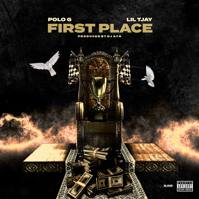 Polo G & Lil Tjay - First Place (Clean / Explicit) - Single [iTunes Plus AAC M4A]