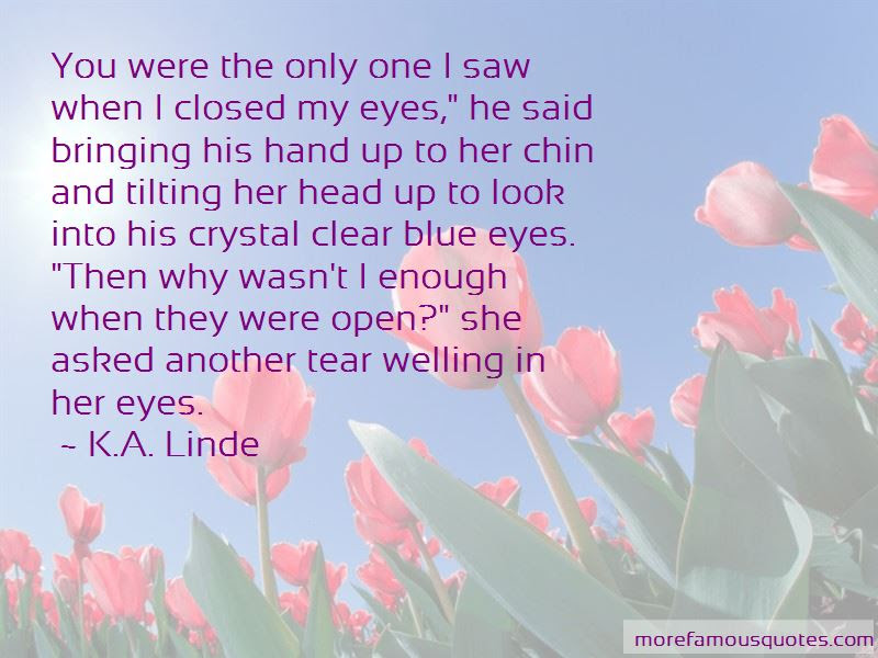 Quotes About When You Look Into My Eyes Top 45 When You Look Into