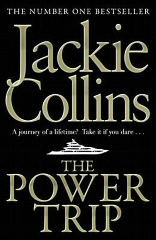My favourite book by my late sister Jackie is The Power Trip