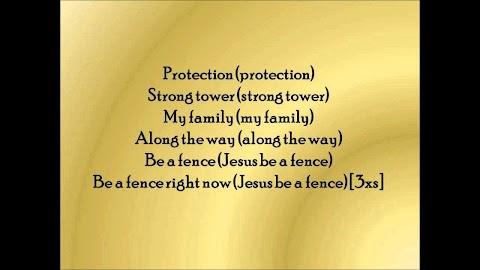 Jesus Be A Fence Lyrics Fred Hammond