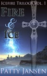 Fire & Ice (Icefire Trilogy)