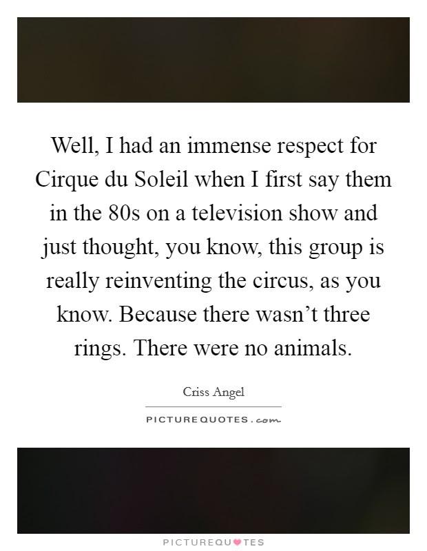 Cirque Du Soleil Quotes Sayings Cirque Du Soleil Picture Quotes