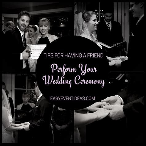 Tips for having a friend perform your wedding ceremony