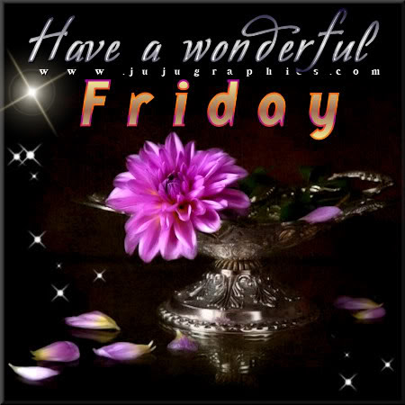 Have A Wonderful Friday 10 Graphics Quotes Comments Images