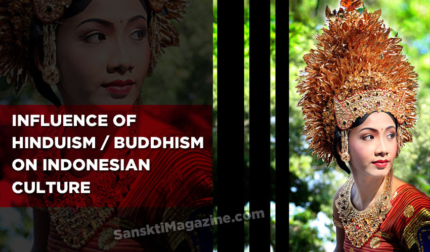 Influence of Hinduism and Buddhism on Indonesian culture – Sanskriti  Hinduism and Indian