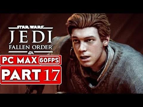 Gameplay Star Wars Jedi Fallen Order Walkthrough Part 17