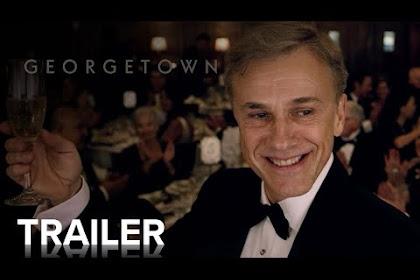 Georgetown (2021) 'Full Movie' Christoph Waltz InterTitle Films