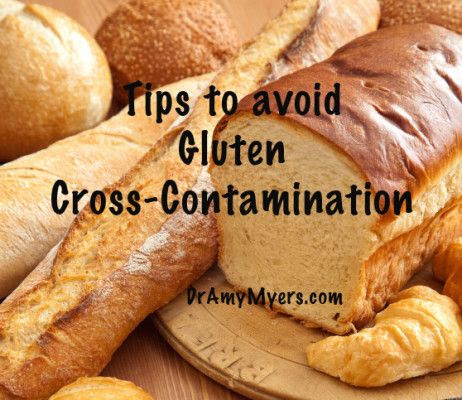 Tips to Avoid Gluten Cross-Contamination | Celiac disease ...