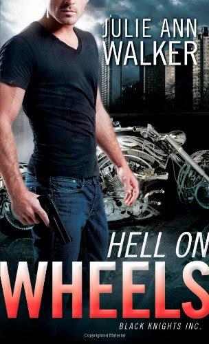 Hell on Wheels: Black Knights Inc. by Julie Ann Walker