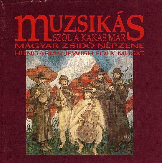 Muzsikás, Szól a kakas már CD (1992)