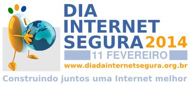 Dia da Internet Segura - 2014