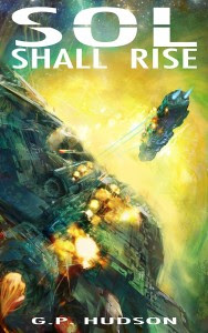 Sol Shall Rise by G.P. Hudson