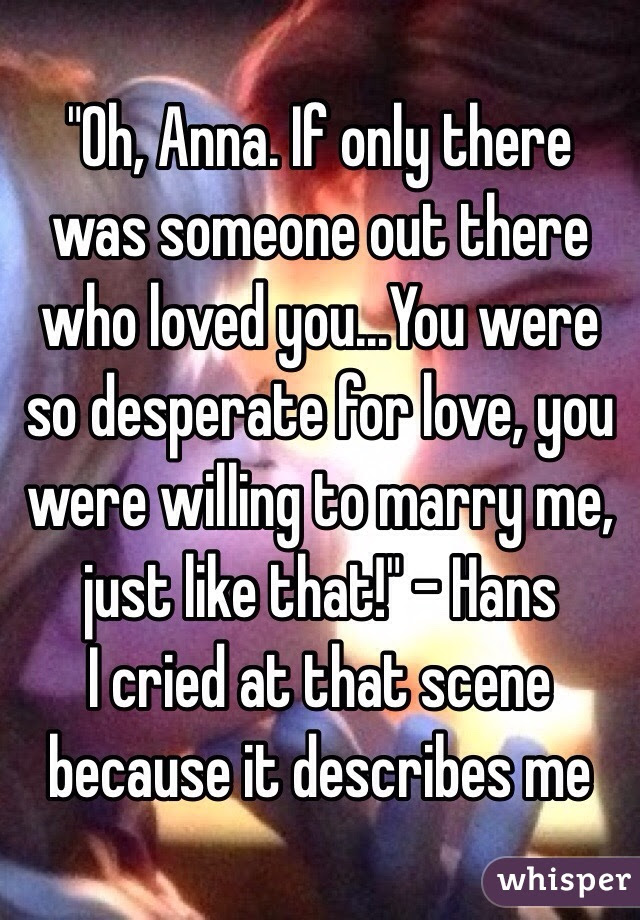 Oh Anna If Only There Was Someone Out There Who Loved Youyou