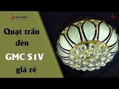 SIÊU LÒNG trước Quạt trần đèn GMC S1V cách điệu - ĐẸP LONG LANH không tì vết