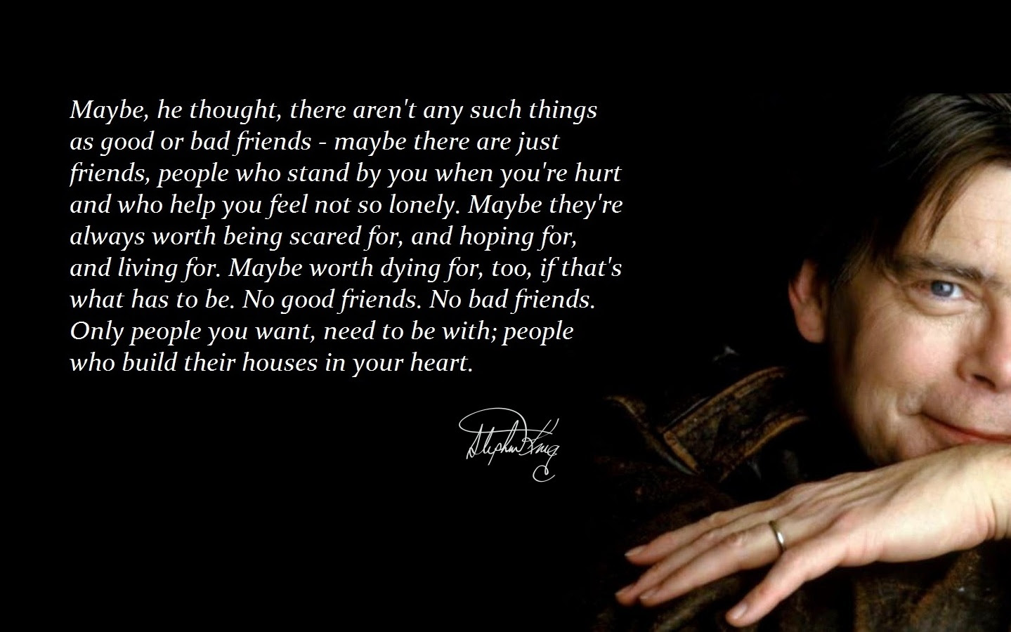Maybe There Are Just Friends Stephen King 1440x900 Quotesporn