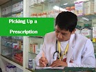 Picking Up a Prescription