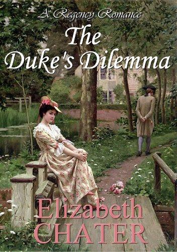 The Duke's Dilemma by Elizabeth Chater