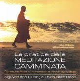 La Pratica della Meditazione Camminata