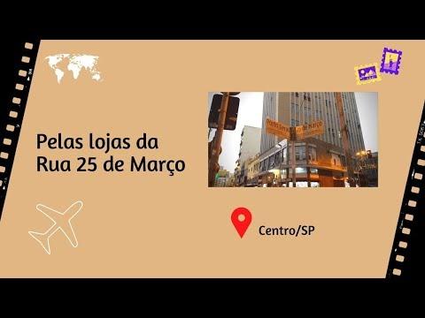 Rua 25 de Março | Mochilando por São Paulo