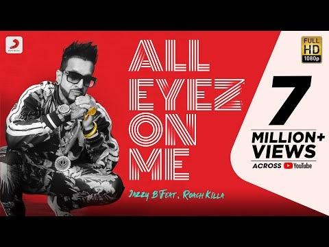 All Eyez on me Punjabi song lyrics (2020)  Jazzy B Roach Killa