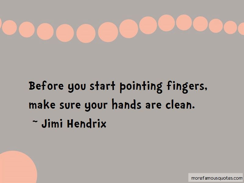 Before Pointing Your Fingers Quotes Top 2 Quotes About Before