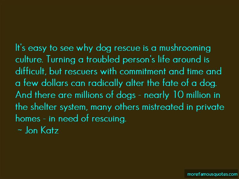 Quotes About Dog Rescue Top 23 Dog Rescue Quotes From Famous Authors
