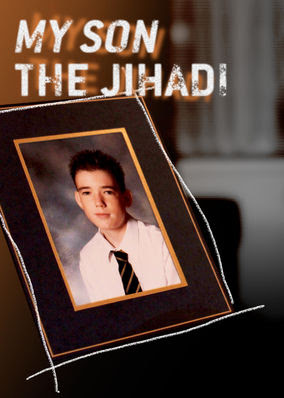 My Son the Jihadi