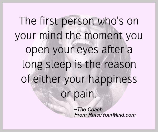 Happiness Quotes The First Person Whos On Your Mind The Moment