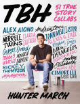 Title: TBH: 51 True Story Collabs, Author: Hunter March