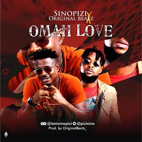 [BangHitz] Music: Sinopizi X Original Beatz - Omah Love