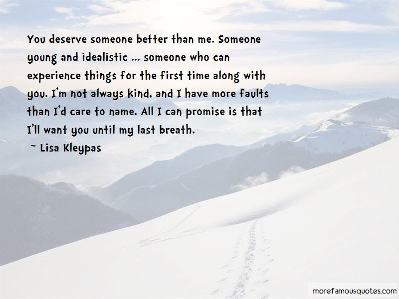 Quotes About Deserve Someone Better Top 18 Deserve Someone Better