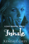 Inhale (Just Breathe, #1)