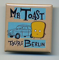Mr Toast Berlin button