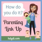 HDYDI Parenting Link Up Party