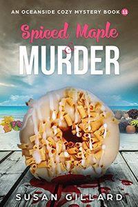 Spiced Maple & Murder by Susan Gillard
