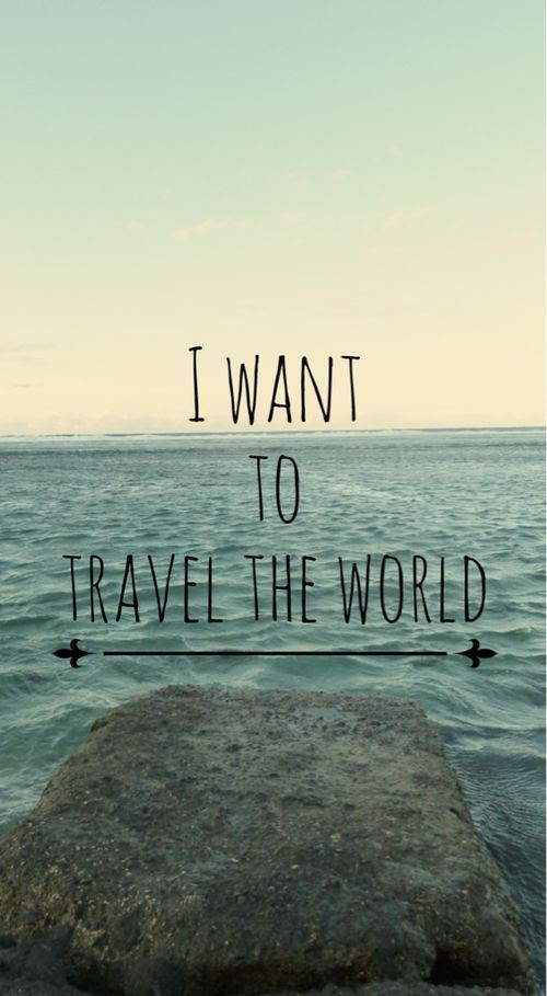 I Want To Travel The World Pictures, Photos, and Images ...