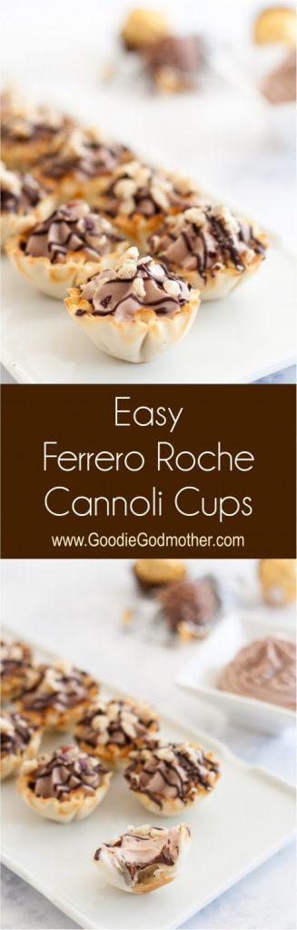 Easy Ferrero Rocher Cannoli Cups - Goodie Godmother - A ...