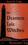 Bloodsucker Bay (The Deamon Isle Witches)
