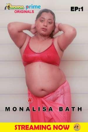 Monalisa Bath Part 1 (2020) BananaPrime Originals Video
