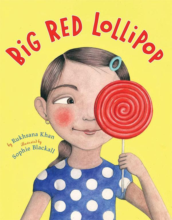 Big Red Lollipop by Rukhsana Khan book cover