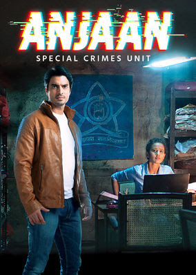 Anjaan: Special Crimes Unit - Season 1