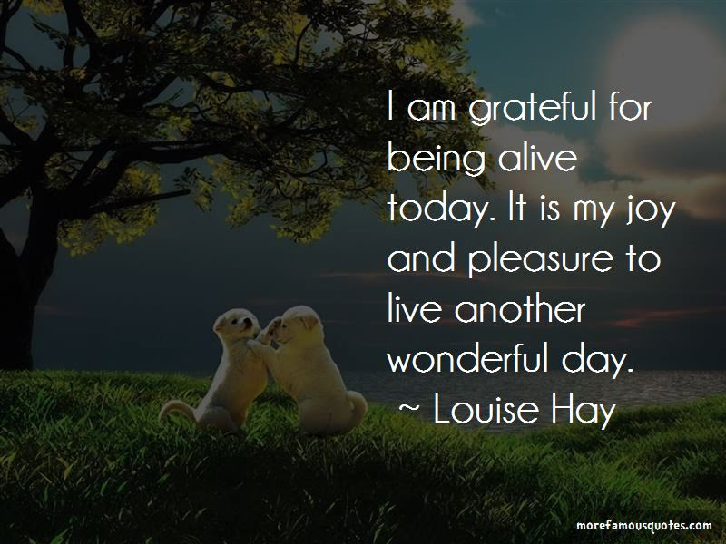 Quotes About Being Grateful For Another Day Top 1 Being Grateful