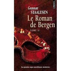 Le roman de Bergen, Tome 2 : 1900 L'aube : Tome 2