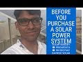 Before You Purchase a Solar Power System - Ultimate Guide