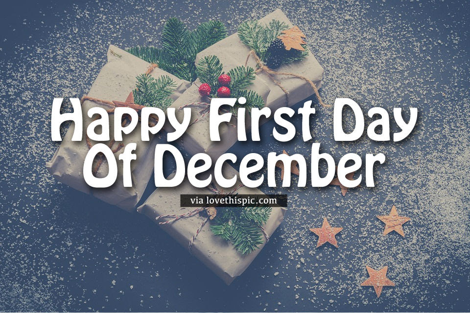 Christmas Presents Happy First Day Of December Quote Pictures