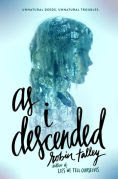 Title: As I Descended, Author: Robin Talley