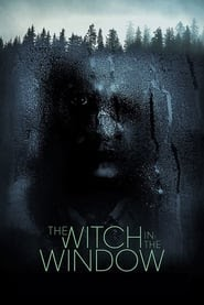 The Witch in the Window 2018 Online Completo