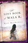 The Lost Book of Mala R.