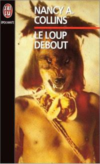 http://lesvictimesdelouve.blogspot.fr/2011/10/le-loup-debout-de-nancy-acollins.html